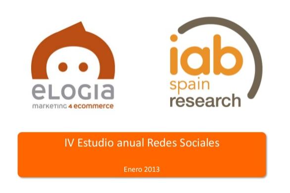 IV Estudio sobre Redes Sociales en España Enero 2013